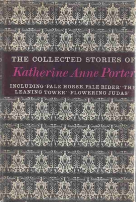 The Collected Stories by Katherine Anne Porter