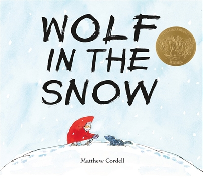 Wolf in the Snow Matthew Cordell