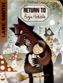 Return to Augie Hobble by Lane Smith