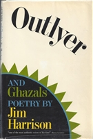 Outlyer And Ghazals: Poetry by Jim Harrison