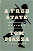 A Free State Tom Piazza