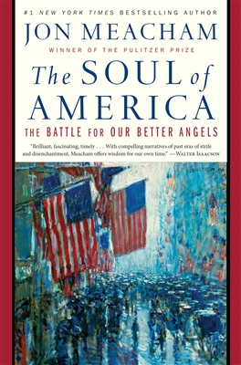 The Soul of America byJon Meacham