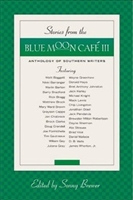 Stories From The Blue Moon Cafe III