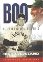 Boo: A Life in Baseball, Well-Lived by Rick Cleveland