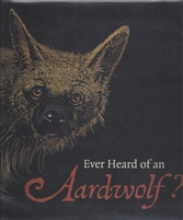 Ever Heard of an Aardwolf?