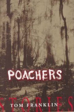 Poachers Tom Franklin