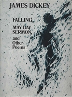 Falling, May Day Sermon, and Other Poems by James Dickey