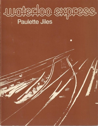 Waterloo Express by Paulette Jiles