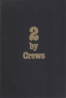 2 by Crews by Harry Crews