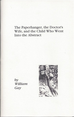 The Paperhanger, the Doctor's Wife, and the Child Who Went Into the Abstract