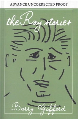 The Roy Stories Barry Gifford