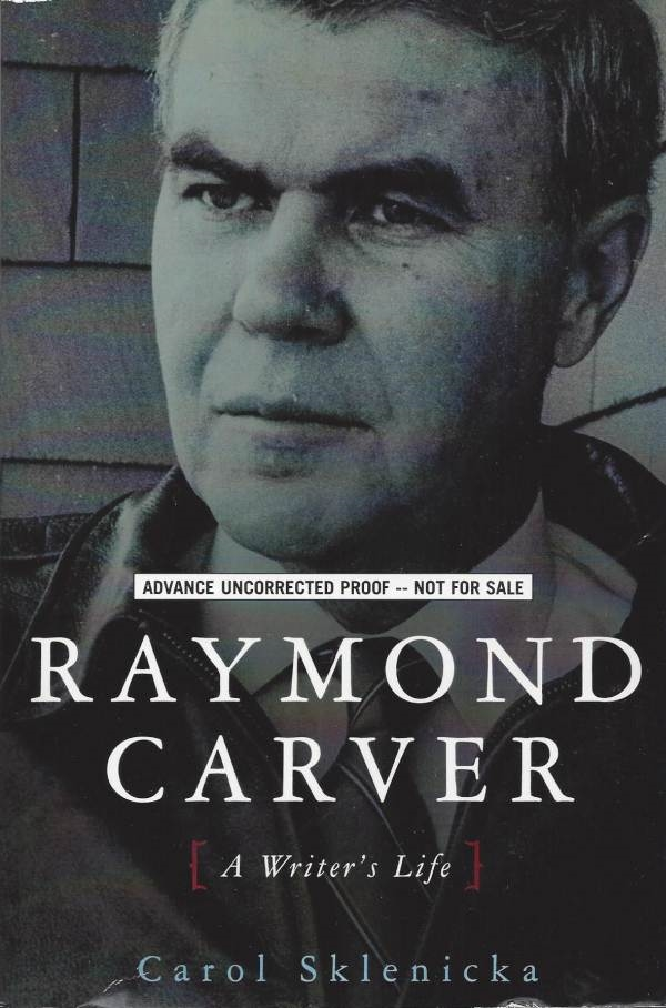 Raymond Carver A Writers Life From Lemuria Books