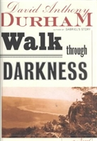 Walk Through Darkness