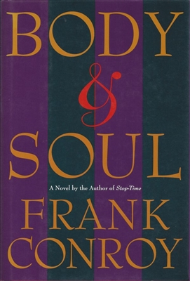 Body & Soul by Frank Conroy