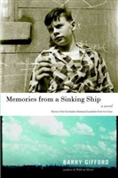 Memories From a Sinking Ship Barry Gifford