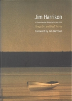 Jim Harrison: A Comprehensive Bibliography, 1964-2008