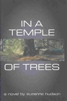 In a Temple of Trees: A Novel