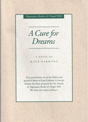 A Cure for Dreams Kaye Gibbons