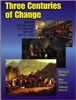 Three Centuries of Change BRITISH SOCIAL AND ECONOMIC HISTORY SINCE 1700
