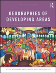 GEOGRAPHIES OF DEVELOPING AREAS The Global South in a Changing World(Routledge) Second Edition