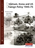 Vietnam Korea and US Foreign Policy 1945 to 75  (Heinemann Advanced History)