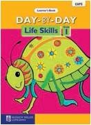 DAY BY DAY Life Skills Grade 1 Learner's Book