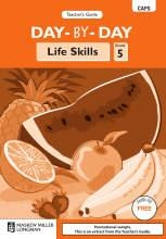 DAY BY DAY Life Skills Grade 5 Teachers Guide
