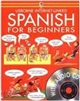 Spanish for Beginners (Usborne Internet Linked) with Audio CD