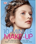 10 MINUTE MAKE UP 50 step by step looks from fresh and natural to catwalk chic