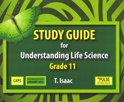 Understanding Life Sciences Grade 11 Study Guide (3rd edition)
