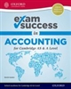 Accounting for Cambridge International AS and A Level Exam Success Guide