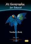 A2 Geography for Edexcel Teacher Book (Oxford)