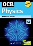 Oxford - OCR AS Physics Revision Guide