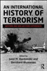 Routledge - An International History of Terrorism
