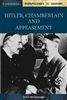 Hitler, Chamberlain and Appeasement PERSPECTIVES IN HISTORY (Cambridge)