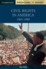 Civil Rights in America 1865 to 1980 PERSPECTIVES IN HISTORY (Cambridge)