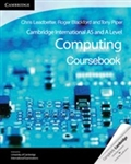 Cambridge International AS and A Level Computing: Coursebook