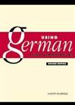 Using German: A Guide to Contemporary Usage 2nd Edition