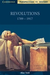 Revolutions 1789 to 1917 PERSPECTIVES IN HISTORY (Cambridge)