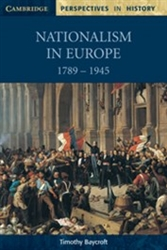 Nationalism in Europe 1789 to 1945 PERSPECTIVES IN HISTORY