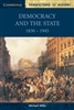 Democracy and the State 1830 to 1945 PERSPECTIVES IN HISTORY (Cambridge)