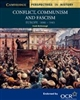 Conflict, Communism and Fascism PERSPECTIVES IN HISTORY (Cambridge)