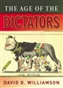 THE AGE OF THE DICTATORS A Study of the European Dictatorships 1918 to 1953