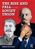The Rise and Fall of the Soviet Union (Third Edition)