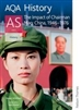THE IMPACT OF CHAIRMAN MAO China 1946 to 1976 AQA History AS Unit 2 Student Book (Nelson Thornes)