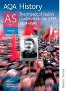 The Impact of Stalins Leadership in the USSR 1924 to 1941 AQA History AS Unit 2 Student Book (Nelson Thornes)