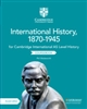 Cambridge International AS Level History International History 1870-1945 Coursebook