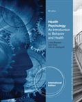 Health Psychology: An Introduction to Behavior and Health (8th Edition) International Edition,