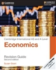 Cambridge International AS and A Level Economics Revision Guide (2nd Edtion)