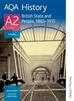 British State and People 1865 to 1915 AQA History A2 Unit 3 Student Book (Nelson Thornes)